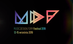 MDF Festival 2019 - MUSIC.DESIGN.FORM