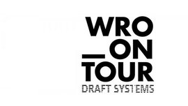 WRO_ON TOUR DRAFT SYSTEMS